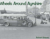 Wheels Around Ayrshire by Robert Grieves image