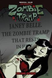 Zombie Tramp Volume 15: The Death of Zombie Tramp by Dan Mendoza