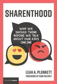 Sharenthood by Leah A Plunkett