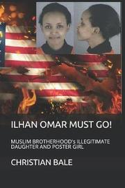 Ilhan Omar Must Go! by Lisa Liebowitz image