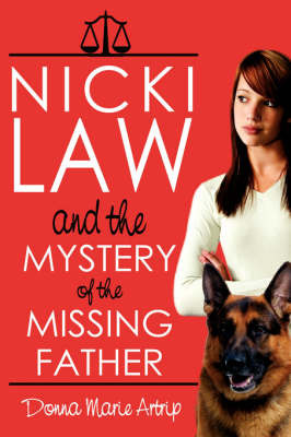 Nicki Law and the Mystery of the Missing Father by Donna, Marie Artrip image