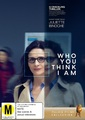 Who You Think I Am on DVD