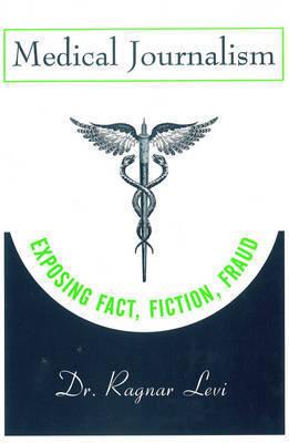 Medical Journalism by Ragnar Levi