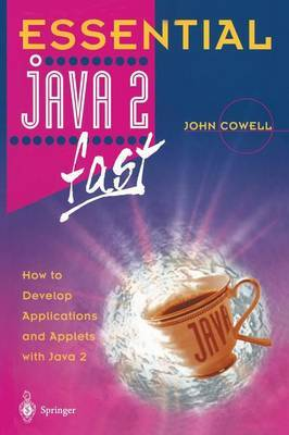 Essential Java 2 fast by John R. Cowell image