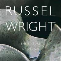 Russel Wright by Donald Albrecht