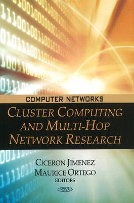 Cluster Computing & Multi-Hop Network Research by Ciceron Jimenez