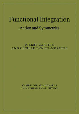 Functional Integration by Pierre Cartier
