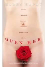 Open Her by Karen Brody