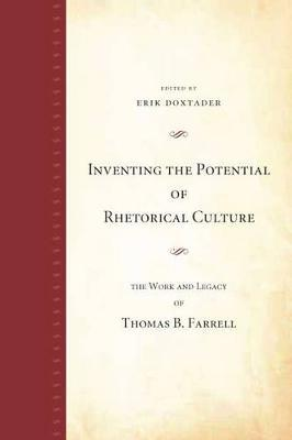 Inventing the Potential of Rhetorical Culture