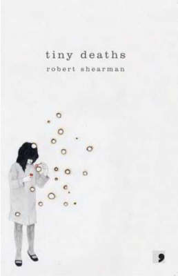 Tiny Deaths by Robert Shearman image