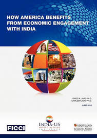 How America Benefits from Economic Engagement with India by Ph D Vinod K Jain