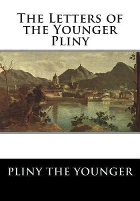 The Letters of the Younger Pliny by Pliny the Younger image