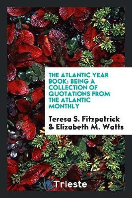 The Atlantic Year Book by Teresa S Fitzpatrick image