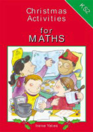 Christmas Activities for Key Stage 2 Maths by Irene Yates image