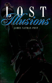 Lost Illusions by James Nathan Post image