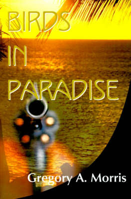 Birds in Paradise by Gregory A. Morris image