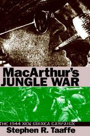 Mcarthur's Jungle War by Stephen R. Taaffe