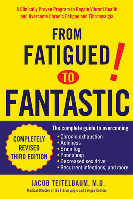 From Fatigued to Fantastic by Jacob Teitelbaum image