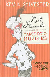 Neil Flambe and the Marco Polo Murders by Kevin Sylvester image