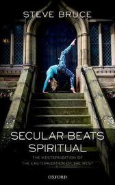 Secular Beats Spiritual by Steve Bruce