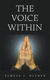 The Voice Within by Pamela J Olynek