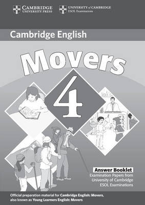 Cambridge Young Learners English Tests Movers 4 Answer Booklet by Cambridge ESOL
