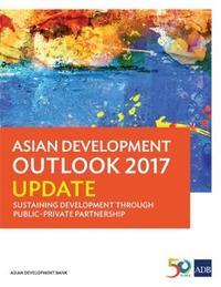 Asian Development Outlook 2017 Update by Asian Development Bank