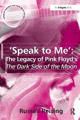 'Speak to Me': The Legacy of Pink Floyd's The Dark Side of the Moon