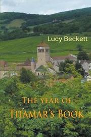 The Year of Thamar's Book by Lucy Beckett image