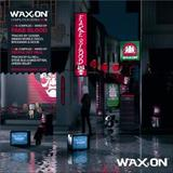 Fake Blood & People Get Real – Wax:On Compilation Series No1 (2CD) by Various