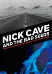 Nick Cave And The Bad Seeds - Road To God Knows Where / Live At Paradiso on DVD