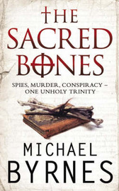 The Sacred Bones by Michael Byrnes image