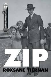 Zip by Roxsane Tiernan
