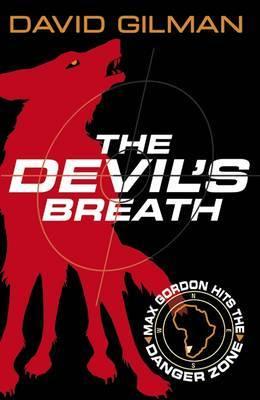 The Devil's Breath: Danger Zone by David Gilman image
