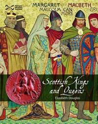 Scottish Kings and Queens by Elizabeth Douglas image