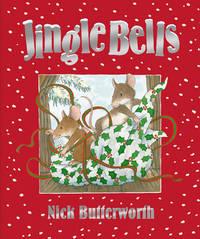 Jingle Bells by Nick Butterworth