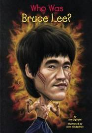 Who Was Bruce Lee? by Jim Gigliotti image