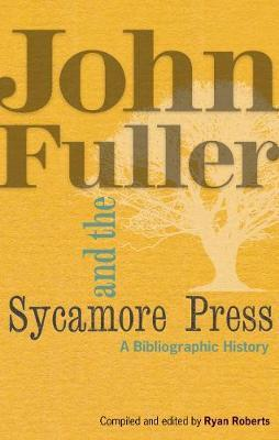 John Fuller and the Sycamore Press