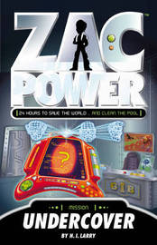 Zac Power: Undercover (#12) by H I Larry image
