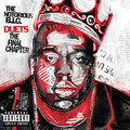 Duets: The Final Chapter [Explicit Lyrics] by The Notorious B.I.G.