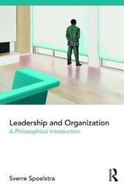 Leadership and Organization by Sverre Spoelstra