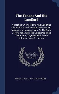 The Tenant and His Landlord by Edgar Jacob Lauer