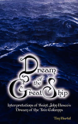 Dream of the Great Ship by Tim, R Bartel