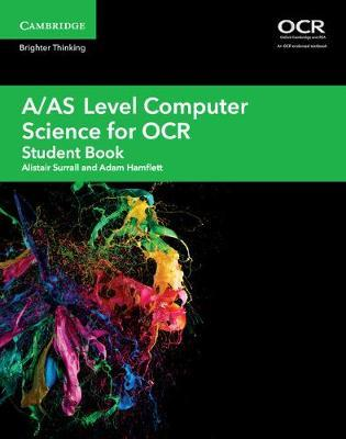 A/AS Level Computer Science for OCR Student Book by Alistair Surrall image