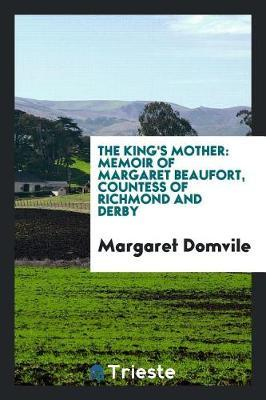 The King's Mother by Margaret Domvile