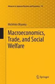 Macroeconomics, Trade, and Social Welfare by Michihiro Ohyama image