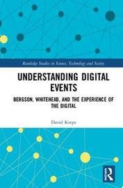 Understanding Digital Events by David Kreps