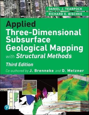 Applied Three Dimensional Subsurface Geological Mapping by Richard E. Bischke