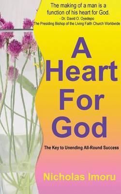 A Heart for God by Nicholas Imoru image