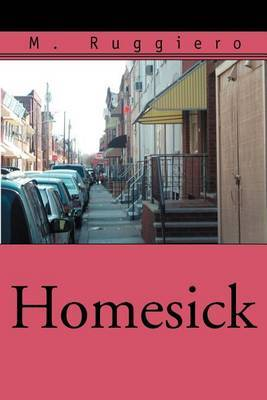 Homesick by M. Ruggiero